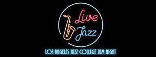New Los Angeles JAZZ College Jam Night