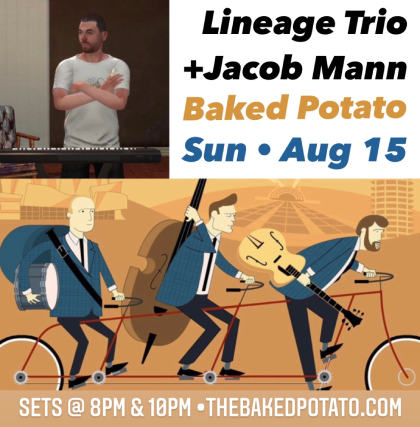 The Lineage Trio + MANN - Sunday, August 15, 2021